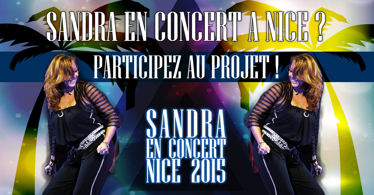 Un concert de Sandra à Nice?