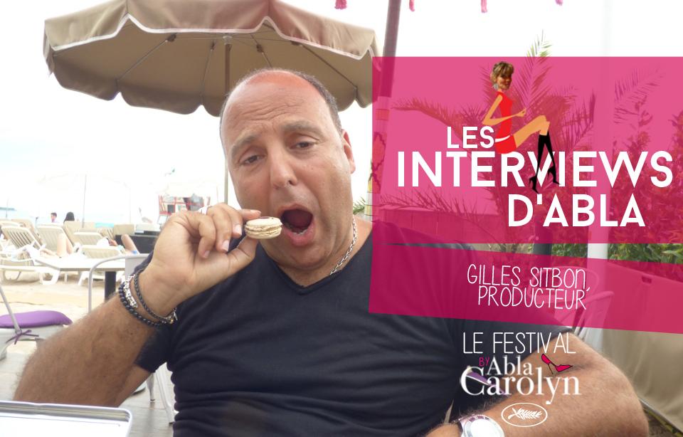 Festival de Cannes: rencontre avec Gilles Sitbon, producteur