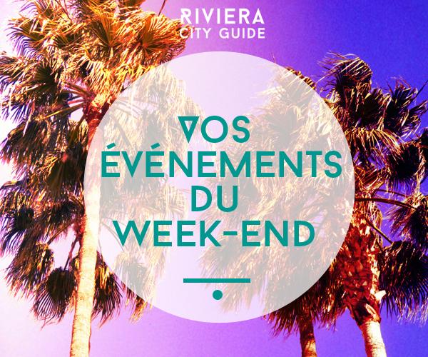Que faire ce week-end sur la Côte d'Azur?