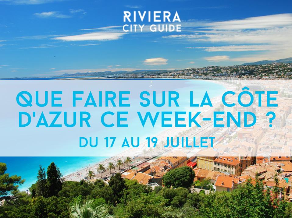Que faire sur la Côte d'Azur ce week-end ? #8 du 24 au 26 juillet 2015