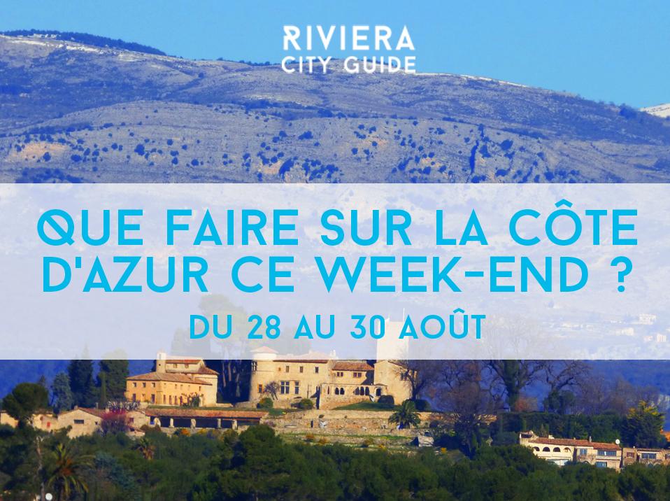 Que faire sur la Côte d'Azur ce week-end? #13 du 28 au 30 Août 2015