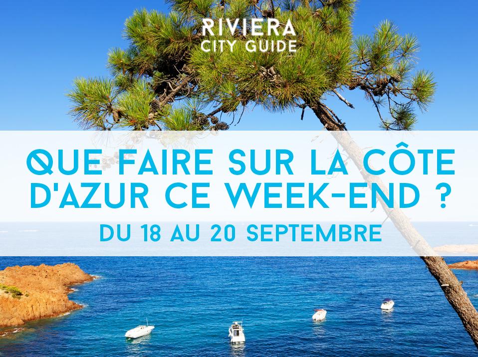 Que faire sur la Côte d'Azur ce week-end? #15 du 18 au 20 septembre 2015