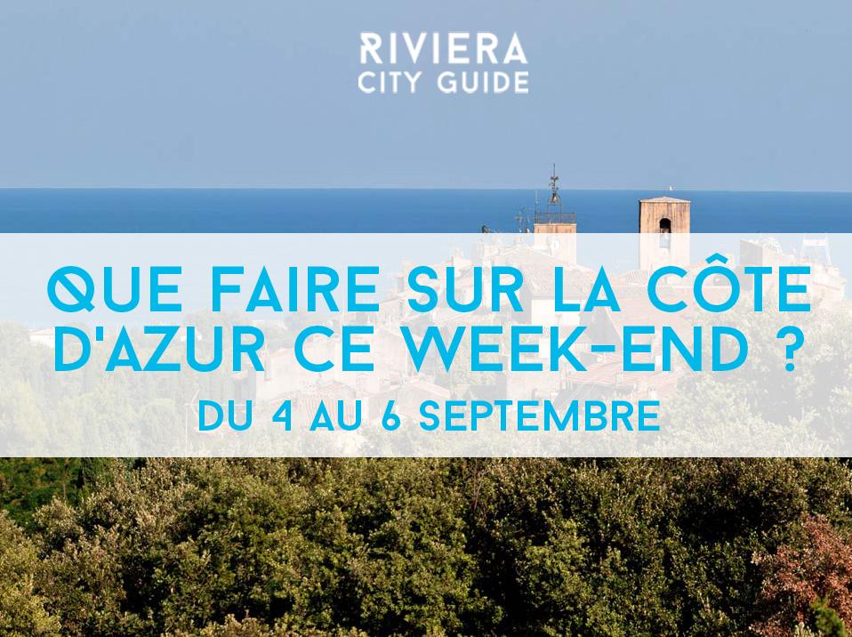 Que faire sur la Côte d'Azur ce week-end? #13 du 4 au 6 septembre 2015