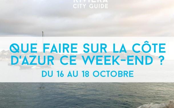 Que faire sur la Côte d'Azur ce week-end? Du 16 au 18 octobre 2015