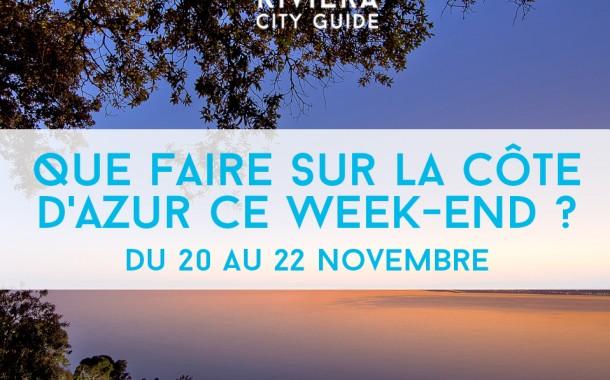 Que faire sur la Côte d'Azur ce week-end? Du 20 au 22 novembre 2015