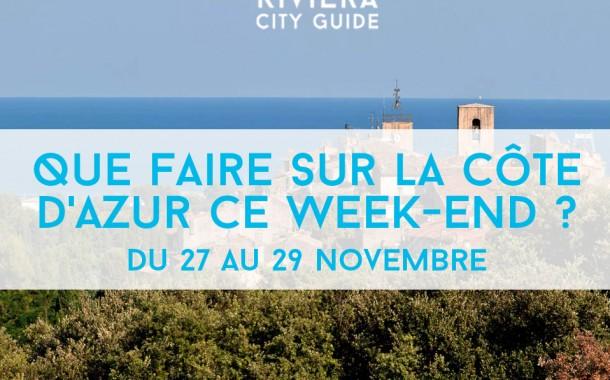 Que faire sur la Côte d'Azur ce week-end? Du 27 au 29 novembre 2015
