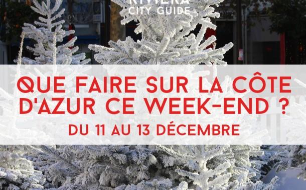 Que faire sur la Côte d'Azur ce week-end ? Du 11 au 13 décembre 2015