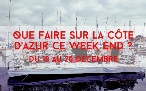 Que faire sur la Côte d'Azur ce week-end? du 18 au 20 décembre 2015