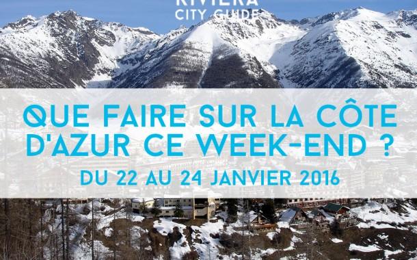 Que faire sur la Côte d'Azur ce week-end? Du 22 au 24 janvier 2016