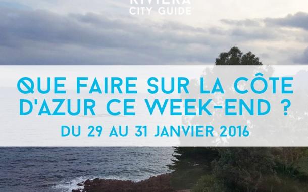 Que faire sur la Côte d'Azur ce week-end? Du 29 au 31 janvier 2016