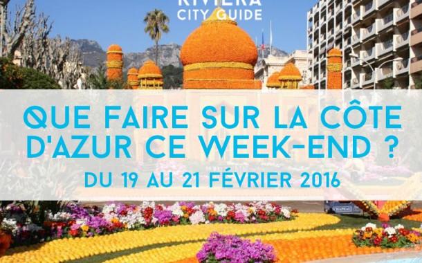 Que faire sur la Côte d'Azur ce week-end? Du 19 au 21 février