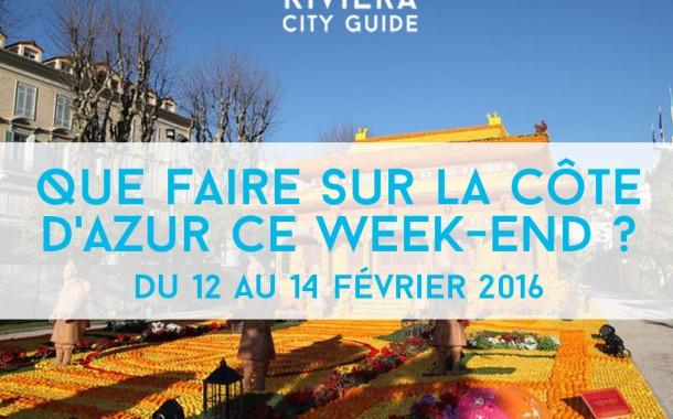 Que faire sur la Côte d'Azur ce week-end? Du 12 au 14 février 2016