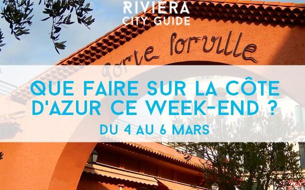 Que faire sur la Côte d'Azur ce week-end? Du 4 au 6 mars