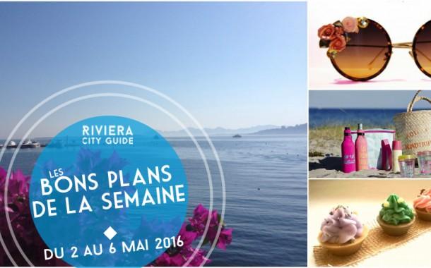 Les Bons Plans de la semaine du 2 au 6 mai 2016