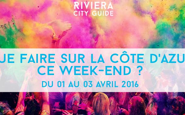 Que Faire sur la Côte d'Azur ce week-end? du 1er au 3 avril