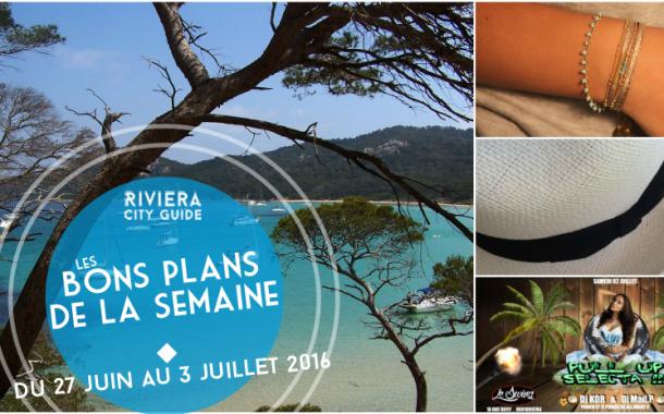 Les Bons Plans de la semaine du 27 juin au 3 juillet 2016