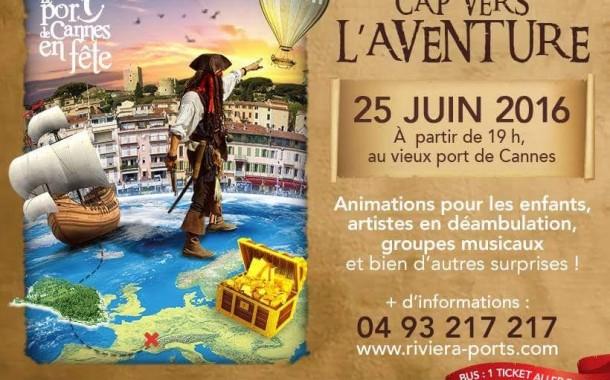 Port de Cannes en fête : Cap vers l'aventure !