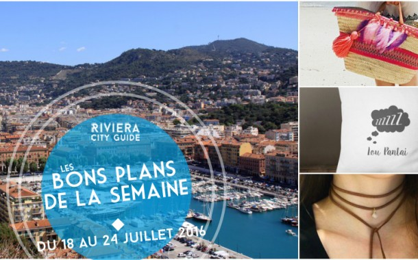 Les Bons Plans de la semaine du 18 au 24 juillet 2016