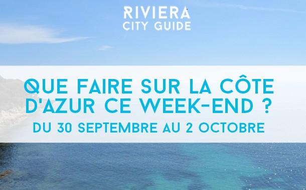 Que faire sur la Côte d'Azur ce week-end ? du 29 septembre  au 2 octobre 2016
