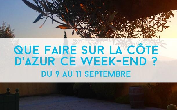 Que faire sur la Côte d'Azur ce week-end ? du 9 au 11 septembre 2016