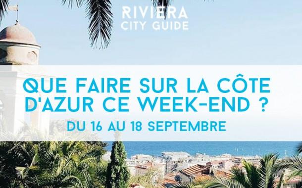 Que faire sur la Côte d'Azur ce week-end ? du 16 au 18 septembre 2016