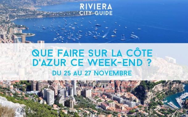 Que faire sur la Côte d'Azur ce week-end ? Du 25 au 27 novembre