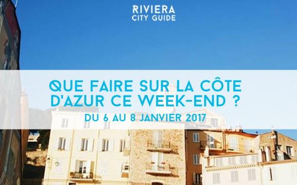 Que faire sur la Côte d'Azur ce week-end ? Du 6 au 8 janvier 2017