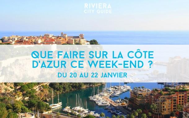 Que faire sur la Côte d'Azur ce week-end ? Du 20 au 22 janvier 2017