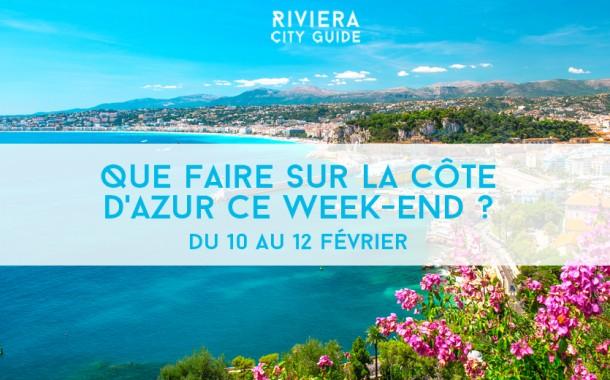 Que faire sur la Côte d'Azur ce week-end ? Du 10 au 12 février 2017