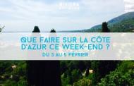 Que faire sur la Côte d'Azur ce week-end ? Du 3 au 5 février 2017