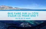 Que faire sur la Côte d'Azur ce week-end ? Du 10 au 12 mars 2017