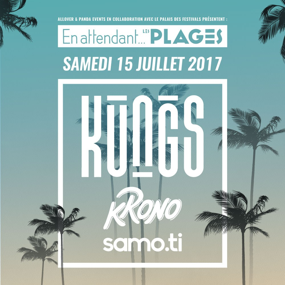 kungs cannes