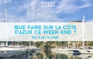 Que faire sur la Côte d'Azur ce week-end ? Du 9 au 11  juin 2017