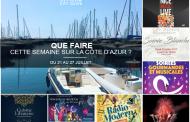 Que faire sur la Côte d'Azur cette semaine du 21 au 27 juillet 2017