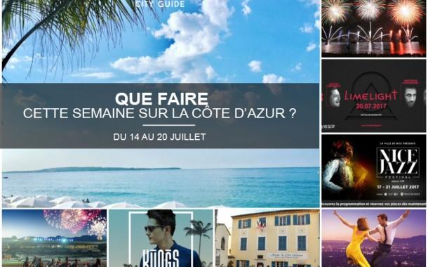 Que faire sur la Côte d'Azur cette semaine du 14 au 20 juillet 2017 ?