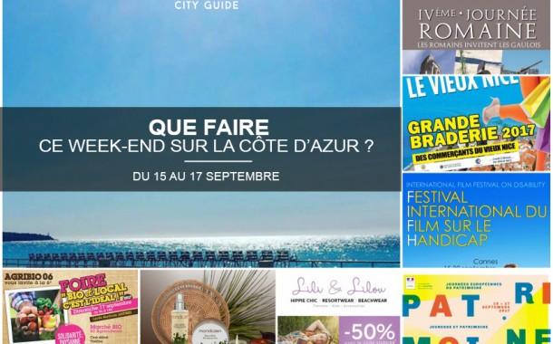 Que faire sur la Côte d'Azur ce week-end ? Du 15 au 17 septembre 2017