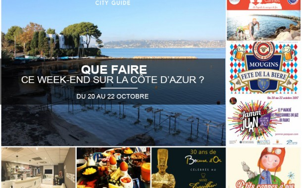 Que faire sur la Côte d'Azur ce week-end ? du 20 au 22 octobre 2017