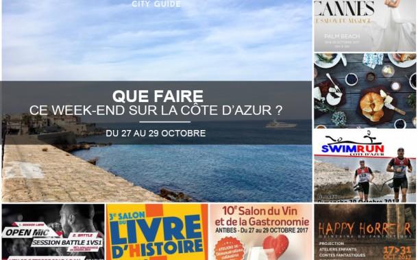 Que faire sur la Côte d'Azur ce week-end ? Du 27 au 29 octobre 2017