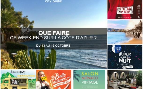 Que faire sur la Côte d'Azur ce week-end ? Du 13 au 15 octobre 2017