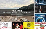 Que faire sur la Côte d'Azur ce week-end? Du 10 au 12 novembre 2017