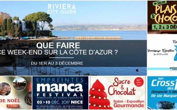 Que faire sur la Côte d'Azur ce week-end ? du 1er au 3 décembre 2017