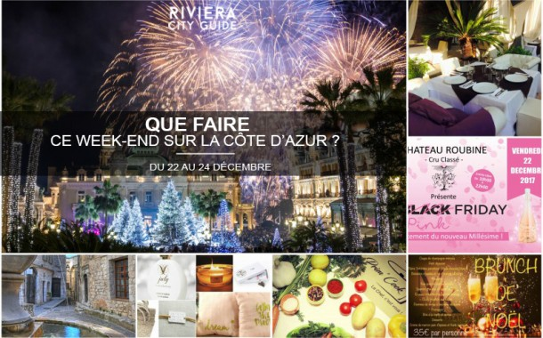 Que faire sur la Côte d'Azur ce week-end ? Du 22 au 24 décembre 2017
