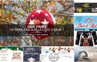 Que faire sur la Côte d'Azur ce week-end ? Du 15 au 17 décembre 2017