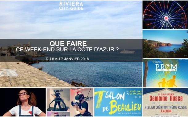 Que faire sur la Côte d'Azur ce week-end ? Du 5 au 7 janvier 2018