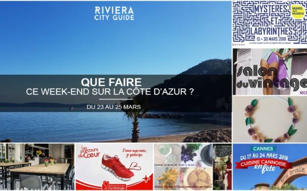 Que faire sur la Côte d'Azur ce week-end ? Du 23 au 25 Mars 2018