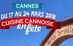 Cuisine Cannoise en Fête 2018 : A Table tout le monde,… on va manger cannois !
