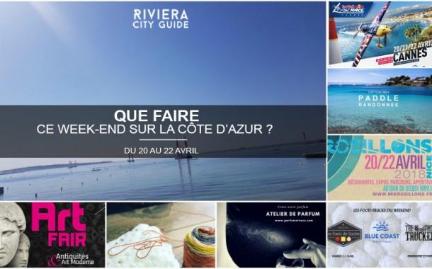 Que faire sur la Côte d'Azur ce week-end ? Du 20 au 22 avril 2018