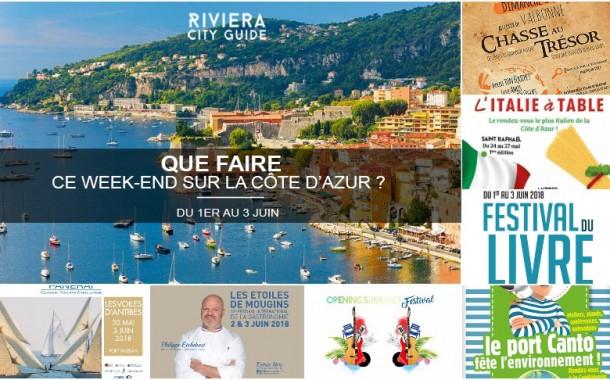 Que faire sur la Côte d'Azur ce week-end ? du 1er au 3 juin 2018