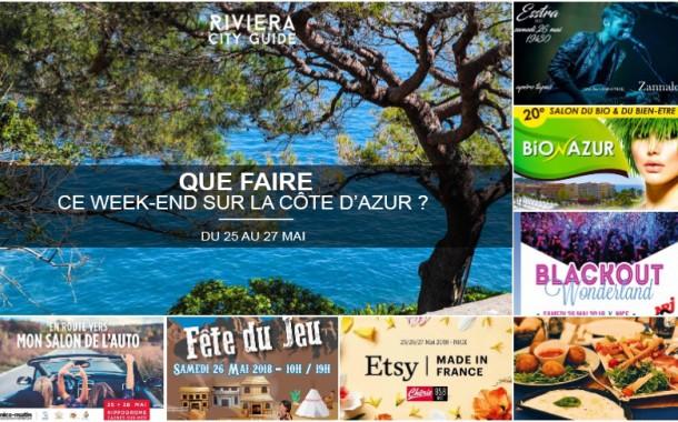 Que faire sur la Côte d'Azur ce week-end ? Du 25 au 27 mai 2018