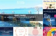 Que faire sur la Côte d'Azur ce week-end ? Du 22 au 24 juin 2018